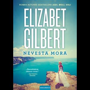 Elizabet Gilbert-NEVESTA MORA
