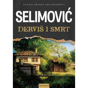 Meša Selimović-DERVIŠ I SMRT
