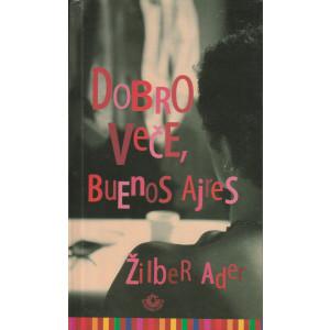 Dobro veče, Buenos Ajres