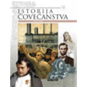 Grupa autora-ISTORIJA ČOVEČANSTVA - XIX VEK