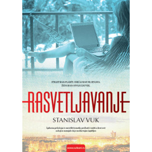 Stanislav Vuk  RASVETLJAVANJE