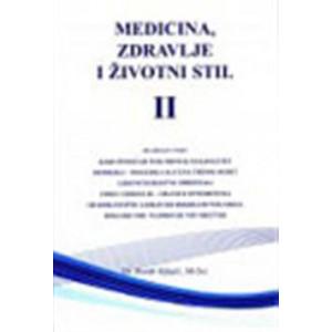 dr Đorđe Kljajić MEDICINA, ZDRAVLJE I ŽIVOTNI STIL II DEO