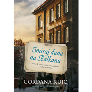 Gordana Kuić-SMIRAJ DANA NA BALKANU