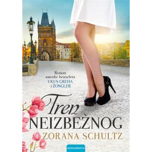 Zorana Schultz TREN NEIZBEŽNOG