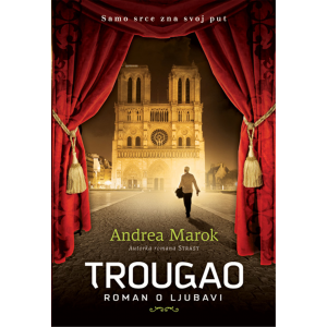 Andrea Marok TROUGAO - ROMAN O LJUBAVI