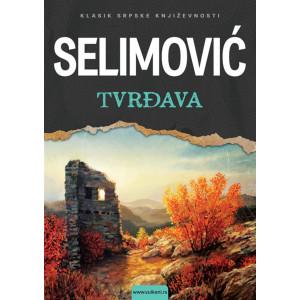 Meša Selimović-TVRĐAVA